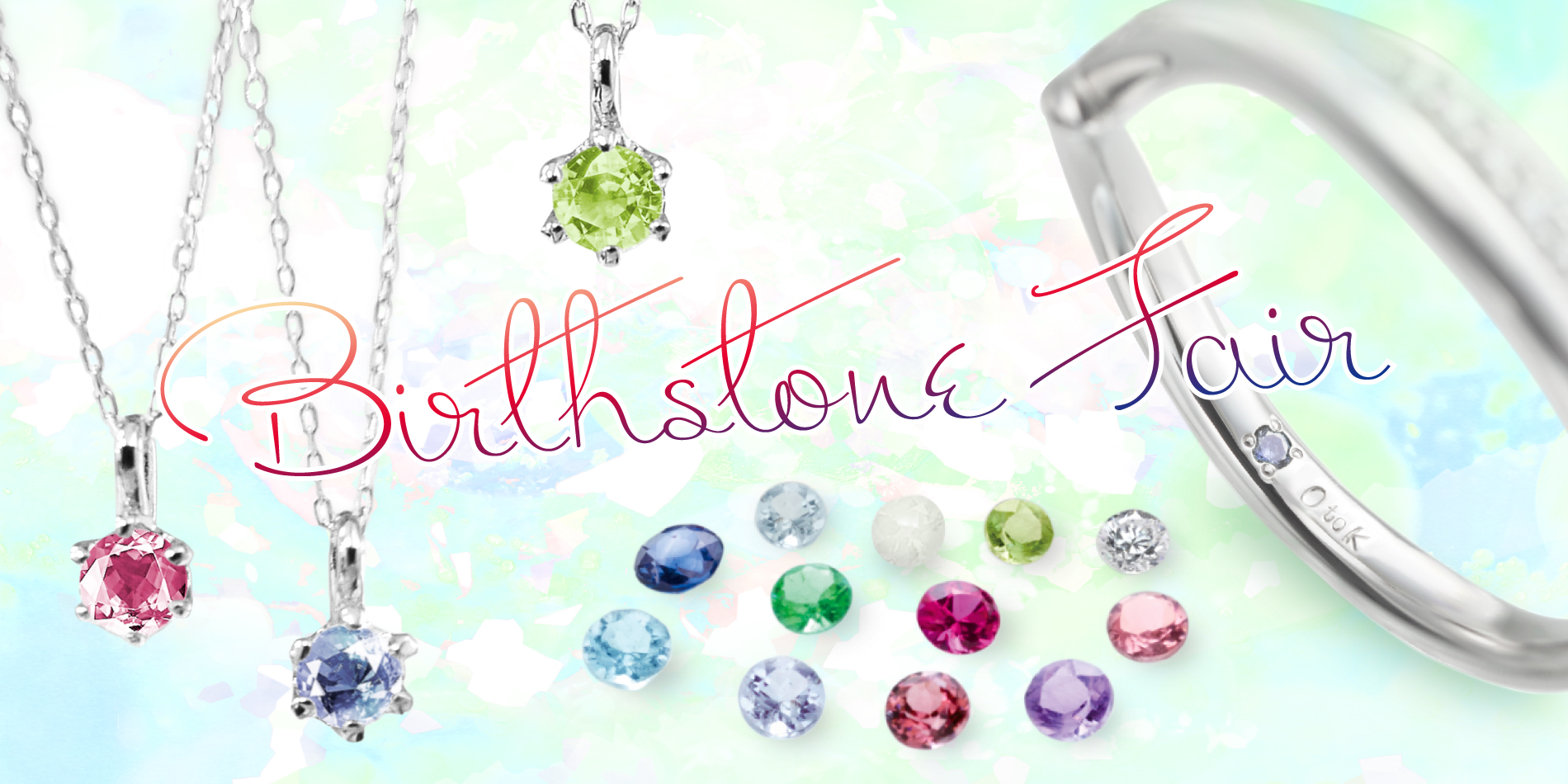 「Birthstone Fair」開催